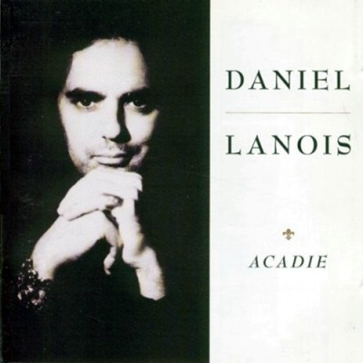 Daniel Lanois - Acadie - Cover
