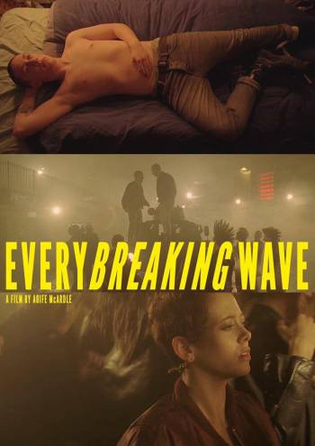 Locandina - Every breaking wave