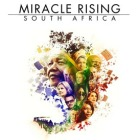 Miracle Rising - South Africa