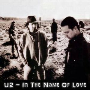 U2 - In The Name Of Love